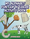 Best Jupiter Kids Kid Books For 3 Year Olds - My Alphabet Fun Clip n' Color Activity Book Review