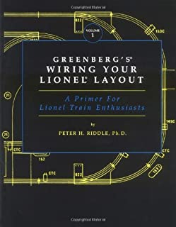 wiring your toy train layout peter h riddle 9780897785433 amazongreenberg\u0027s wiring your lionel layout a primer for lionel train enthusiasts