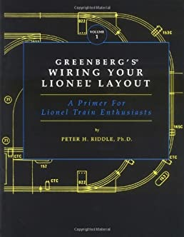 greenberg\u0027s wiring your lionel layout a primer for lionel trainfollow the author peter h riddle