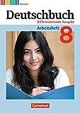 Deutschbuch - Differenzierende Ausgabe Hessen: 8. Schuljahr - Arbeitsheft mit Lösungen
