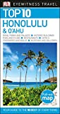 Top 10 Honolulu and O ahu (Eyewitness Top 10 Travel Guide)