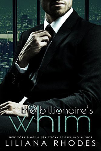 The Billionaire's Whim: His Every Whim Boxed Set cover