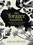 The Forager, Miles Irving, 0091913632