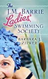 The J. M. Barrie Ladies' Swimming Society, Barbara J. Zitwer, 1611738113
