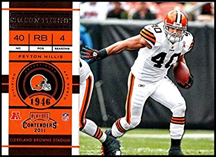e37fc961e 2011 Playoff Contenders Season Tickets  23 Peyton Hillis NM-MT Cleveland  Browns Official NFL