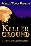 Killerground (The Rhetta McCarter Mystery Series)