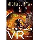 World War VR (A GameLit Novel)