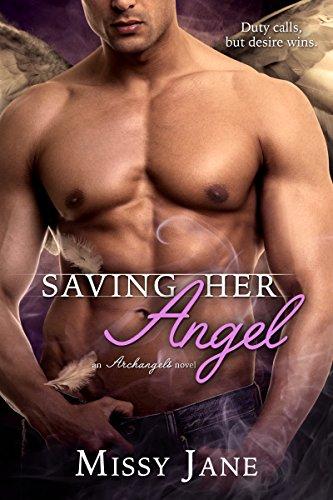 Saving Her Angel (Archangels Book 3)