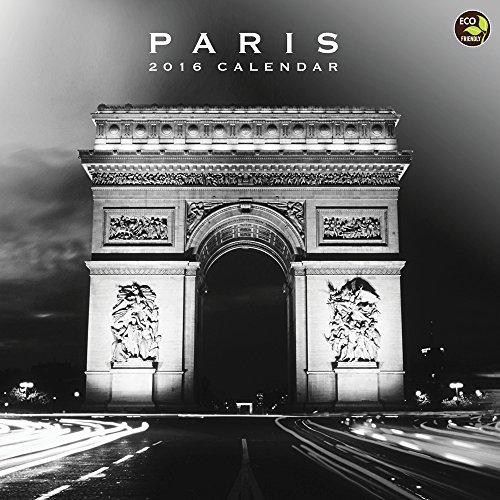 2016 Paris Wall Calendar (White Paris Photography Black)