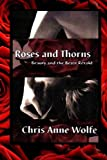 img - for Roses & Thorns: Beauty and the Beast Retold (Amazons Unite Edition) book / textbook / text book