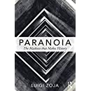 Paranoia: The madness that makes history