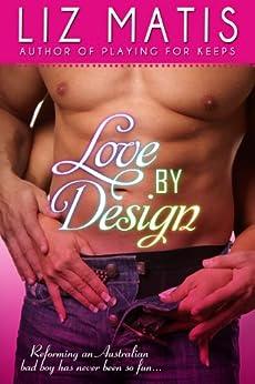 Love By Design by [Matis, Liz]