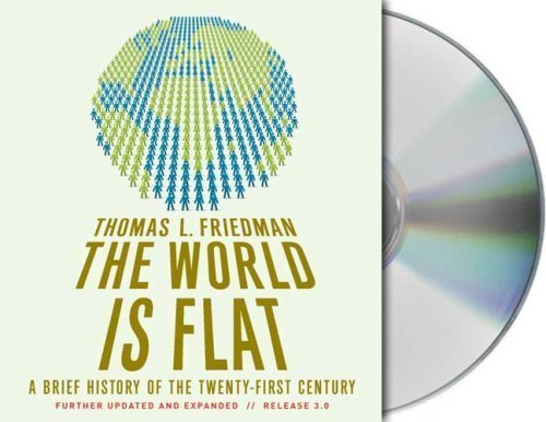 Download The World Is Flat 3.0: A Brief History of the Twenty-first Century By Thomas L. Friedman(A)/Oliver Wyman(N) [Audiobook] ebook