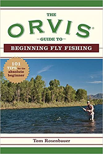 the orvis fly fishing guide revised