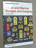 img - for Naval and Marine Badges and Insignia of World War Two (Colour) book / textbook / text book