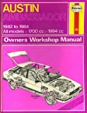 Austin Ambassador ('82 to '84) (Service and Repair Manuals) (Service & Repair Manuals)