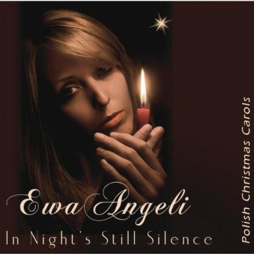 (In Night's Still Silence: Polish Christmas Carols)