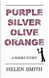 Purple, Silver, Olive, Orange: A Short Story