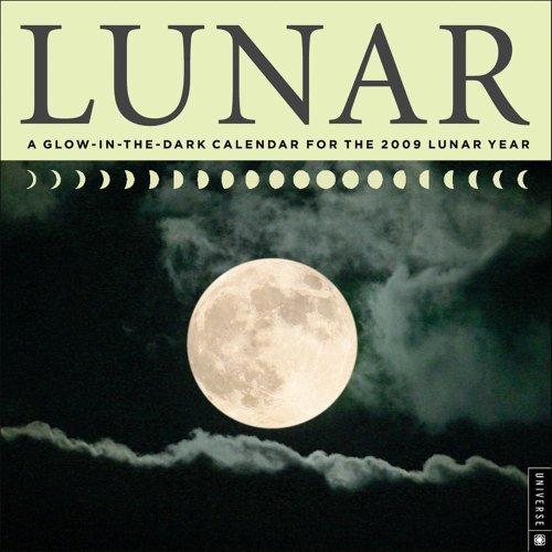 2009 Calendar Year Wall (Lunar: A Glow-in-the-Dark Calendar for the 2009 Lunar Year)