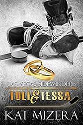 Las Vegas Sidewinders:  Toli & Tessa (Book 7)