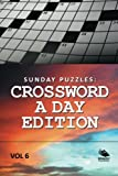 Best Sunday Puzzles - Sunday Puzzles: Crossword A Day Edition Vol 6 Review
