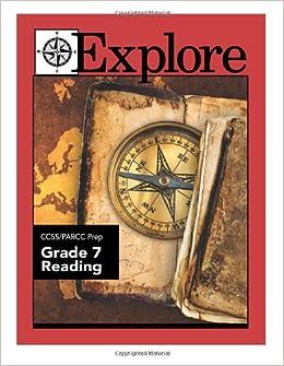 Amazon.com: Explore CCSS/PARCC Prep Grade 7 Reading ...