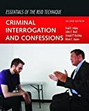Essentials Of The Reid Technique: Criminal Interrogation and Confessions 2nd edition by Inbau, Fred E., Reid, John E., Buckley, Joseph P., Jayne, Br (2013) Paperback
