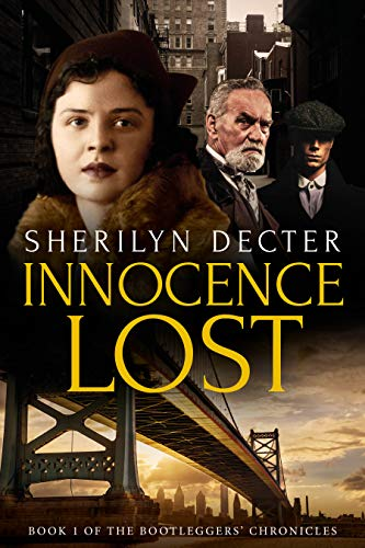 Innocence Lost (Bootleggers' Chronicles Book 1)