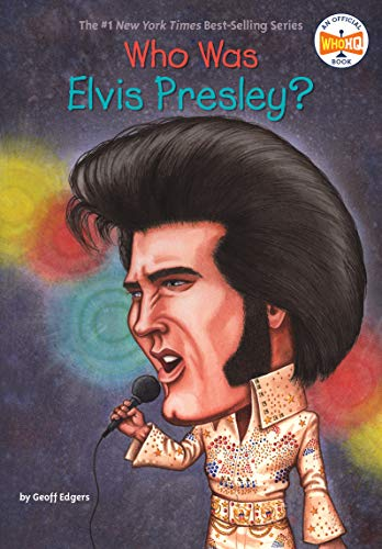(Who Was Elvis Presley?)
