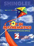 Top in Mathematics Book 2 (Latest Primary Mathematics Syllabus)