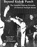 Beyond Kick and Punch, Dan Anderson, 1492110957
