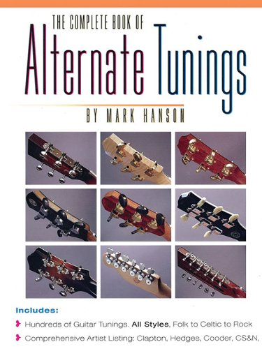 Guitar Tunings Alternate - The Complete Book of Alternate Tunings (The Complete Guitar Player Series)