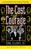 img - for Cost of Courage, The by Carl Elliot (1993-01-01) book / textbook / text book