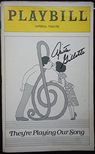 Anita Gillette Signed Playbill from the Neil Simon Musical They're Playing Our Song starring Tony Roberts Anita Gillette Music by Marvin Hamlisch and Lyrics by Carole Bayer Sager