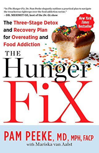 The Hunger Fix: The Three-Stage Detox and Recovery