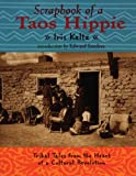 img - for Scrapbook of a Taos Hippie: Tribal Tales from the Heart of a Cultural Revolution book / textbook / text book