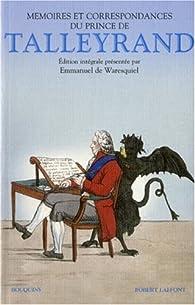Mémoires et correspondances du prince de Talleyrand par  Talleyrand