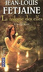 La trilogie des elfes