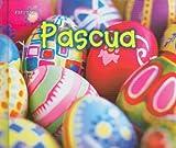 Pascua (Fiestas) (Spanish Edition)