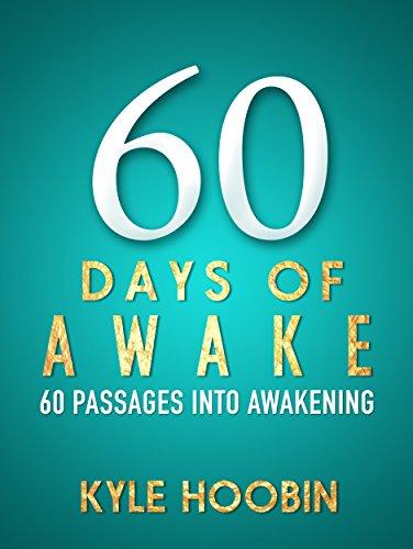 60 Days Awake Passages Awakening ebook