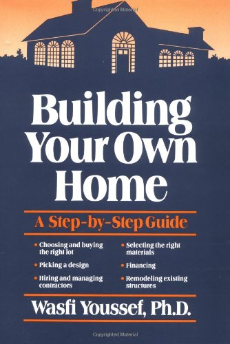 Building Your Own Home: A Step-by-Step Guide