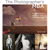 Photographer's MBA, The: Everything You Need to Know for Your Photography Business book cover