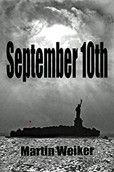 SEPTEMBER 10th by [Weiker, Martin]