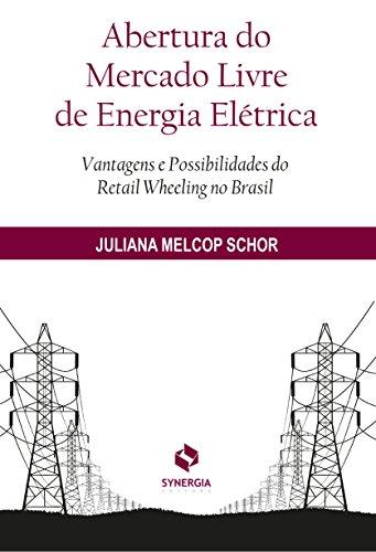 Abertura do Mercado Livre de Energia Elétrica