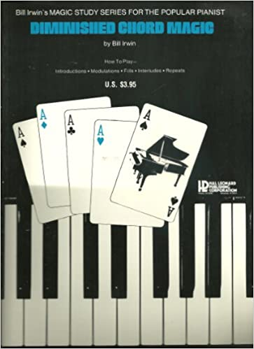 Diminished Chord Magic Bill Irwins Magic Study Series For The