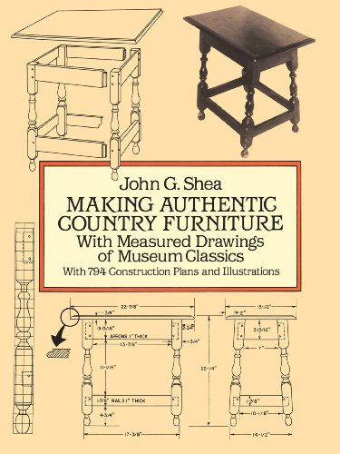 Making Authentic Country Furniture: With Measured Drawings of Museum Classics (Dover Woodworking)