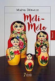 Meli Melo par Maëva Dépalle