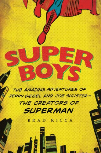 Super Boys: The Amazing Adventures of Jerry Siegel and Joe Shuster--the Creators of Superman (Superman Picture Frame)