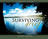 Surviving Grief, Sandra L. Zaugg, 081632400X