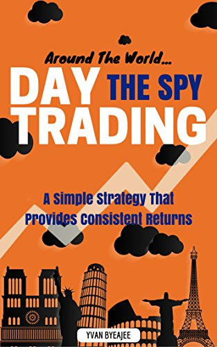 Around The World: Day Trading The SPY ()